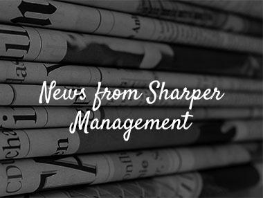News from Sharper Management