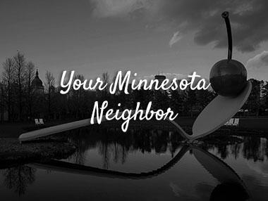 Your Minnesota Neighbor