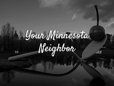 Your Minnesota Neighbor